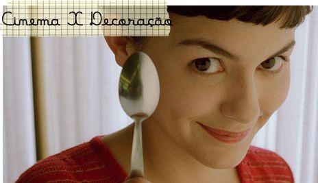 Cinema X Decoração: O Fabuloso Destino de Amélie Poulain